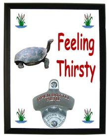 Turtle Feeling Thirsty Bottle Opener Plaque