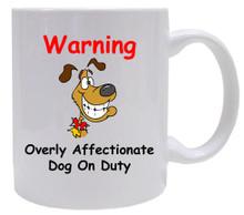 Affectionate Dog On Duty: Mug