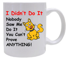 Cat Didn't Do It: Mug