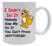 Dog Didn't Do It: Mug