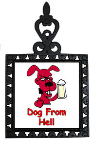 Dog From Hell: Trivet
