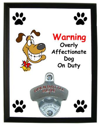 Affectionate Dog On Duty: Bottle Opener