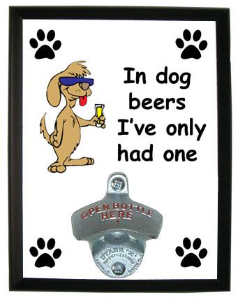 Dog Beers: Bottle Opener