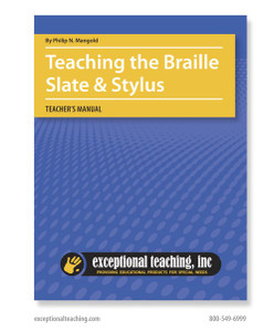 Teaching the Braille Slate and Stylus