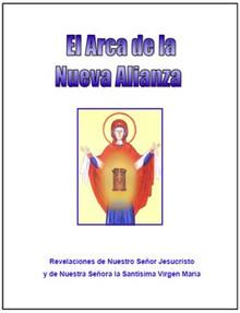 El Arca De La Nueva Alianza - Spanish
