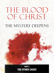 THE BLOOD OF CHRIST - Part 2 - THE MYSTERY DEEPENS