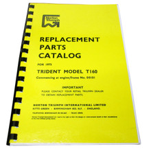Triumph Parts Books for years 1968-1974 Triumph T150 Trident and 1975 Triumph T160 Trident Motorcycles