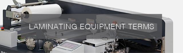 Laminate Equipment Terms