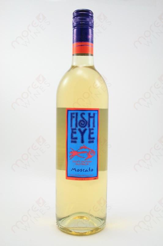 Fish eye moscato morewines for Fish eye pinot grigio