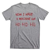Die Hard T Shirt Now I Have A Machine Gun Ho Ho Ho John McClane Hans Gruber Sport Gray Tee