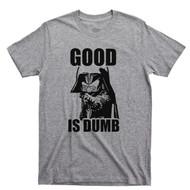 Dark Helmet Good Is Dumb T Shirt Spaceballs Mel Brooks Light Gray Tee