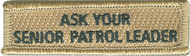 Ask Your Senior Patrol Leader Rectangle Patch