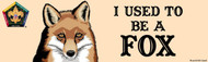 Wood Badge Fox Bumper Sticker - Realistic (SP5064)