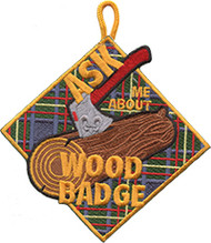 Ask Me About Wood Badge Patch