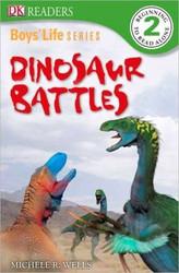 Boys Life Series: Dinosaur Battles (DK Readers L2)