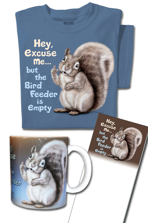 Excuse me but the bird feeder is empty gift set
