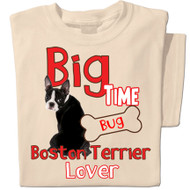 Big Time Boston Terrier Lover