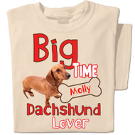 Big Time Dachshund Lover
