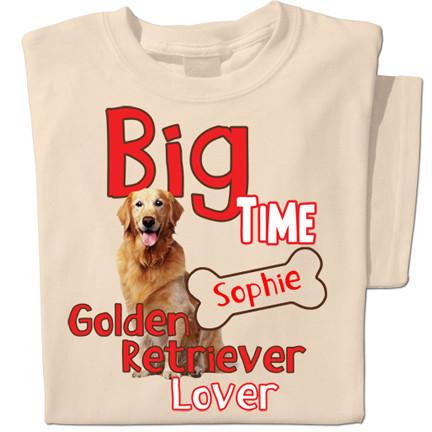 Big Time Golden Retriever Lover t-shirt