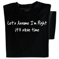 Let's assume I'm right, it'll save tome t-shirt