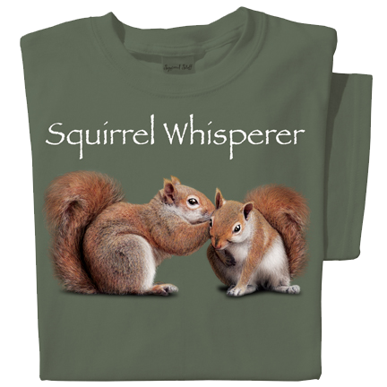 Squirrel Whisperer T-shirt | Funny Squirrel Tee
