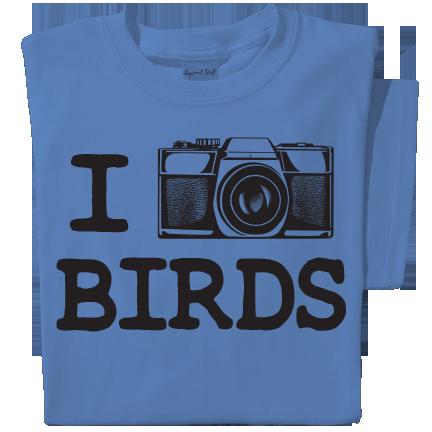 I Photograph Birds T-shirt
