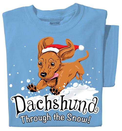 Dachshund through the Snow T-shirt | Santa Dog Tee