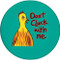 Don't Cluck With Me Sandstone Ceramic Coaster | Funny Chicken Coaster | Jade Green  | Front