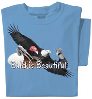 Bald Is Beautiful T-Shirt | Funny Bird T-Shirt | Carolina Blue | 100% Cotton Pre-Shrunk