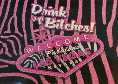 Las Vegas Drink Up Bitches Pink Postcard