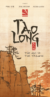 Tao Long: The Way of the Dragon (PREORDER)