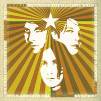 SOLEDAD BROTHERS - The Hardest Walk  (LAST COPIES Ltd ed purple vinyl)