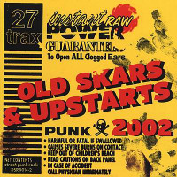 OLD SKARS & UPSTARTS  2002 (SKATEPUNK COMPILED BY DUANE PETERS) Comp CD