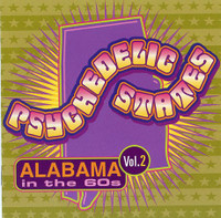 PSYCHEDELIC STATES- Alabama In The 60's VOL 2- Comp CD