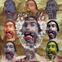PELME - You Need To Smile More Often-LAST COPIES (Noise / Thrash)CD