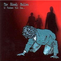 BLOODY HOLLIES - If Footmen Tire You - CD