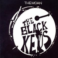 BLACK KEYS - The Moan +3 - CD Digipak