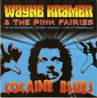 KRAMER,WAYNE / MC5 / PINK FAIRIES - Cocaine Blues - Live at Dingwalls  1979 LAST COPIES CD
