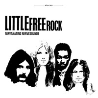 LITTLE FREE ROCK - Nirvanating Nervesounds- w  insert & liners(1969  heavy PSYCH) LP