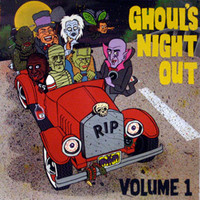 GHOULS NIGHT OUT Vol 1  - Killer Halloween Rockers For Your Thrilling Pleasure-  COMP CD