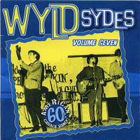 WYLD SYDES  Vol 7 (RARE 60's garage U.S. garage)COMP CD