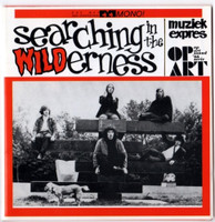 SEARCHING IN THE WILDERNESS -V/A (Marvelous Dutch 60's garage-beat-psych)COMP LP