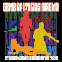 GEMS OF ITALIAN CINEMA  (soundtracks 60s and early 70s) -VA  COMP CD