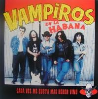 VAMPIROS EN LA HABANA   - Cada Vez Me Gusta Mas Beber Vino LAST COPIES! - SEALED   LP