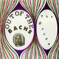 BACHS - Out of the Bachs - Remastered 180 gram virgin vinyl (60s garage psych)  LP