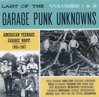 LAST OF THE GARAGE PUNK UNKNOWNS VOL 1 & 2 (American Teenage Garage Hoot! 1965-1967)- COMP CD