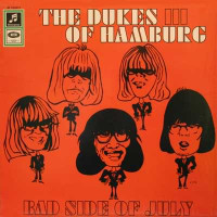 DUKES OF HAMBURG - Bad Side of July ( all-star Garage rock/R&B ) LP