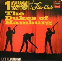 DUKES OF HAMBURG  -Twist-Time IM Star-Club Hamburg(ultra frantic 12-song Euro-'60s beat-style)LP