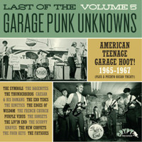 LAST OF THE GARAGE PUNK UNKNOWNS  VOL 5  (15 prime slabs of mid-'60s USA garage punk aceness) -GATEFOLD COMP LP