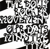 DOLLY ROCKER MOVEMENT - Our Days Mind the Tyme (Aussie psych paisley)  BENT TRAY CARD BARGAIN- CD